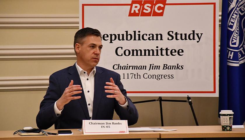 Republican Study Committee Chairman Jim Banks